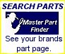 Visit your brands part catalog page and use our model number/part number search option. Not available yet on some pages.